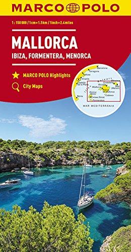 Majorque, Ibiza, Formentera, Minorque