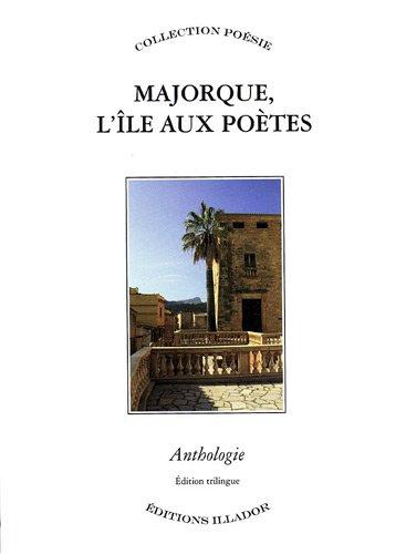Majorque, l'île aux poètes