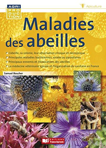 Maladies des abeilles (Agriproduction apiculture)