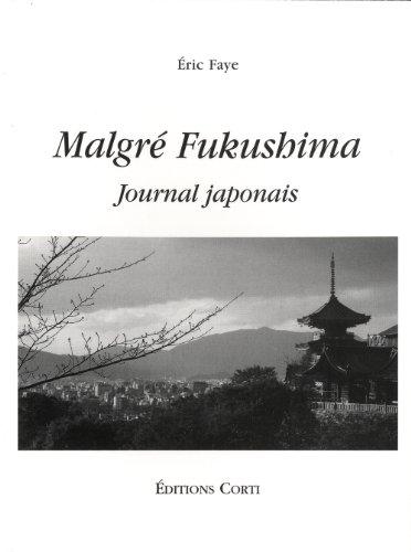 MALGRE FUKUSHIMA JOURNAL JAPONAIS