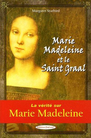 Marie-Madeleine et le Saint Graal