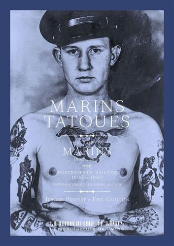 Marins tatoués : Portraits de marins 1890-1940