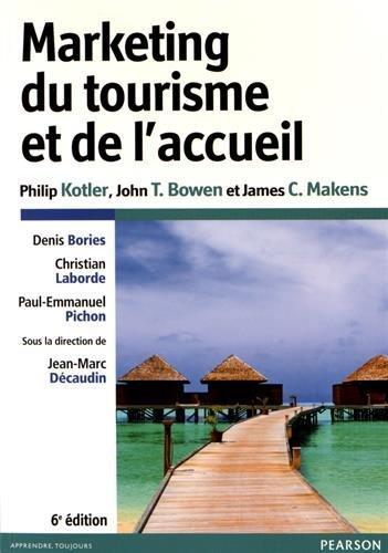 Marketing du tourisme et de l'accueil - 6e édition