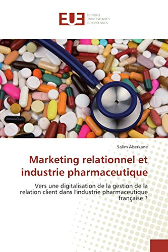 Marketing relationnel et industrie pharmaceutique
