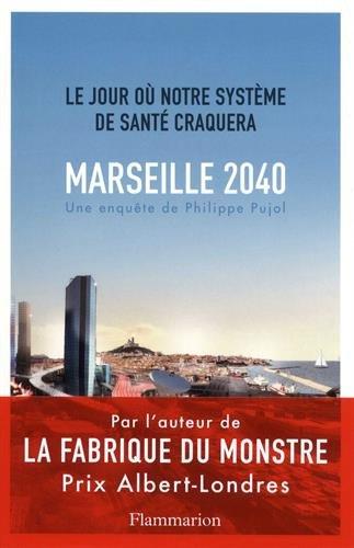 Marseille, 2040: Le jour où notre système de santé craquera