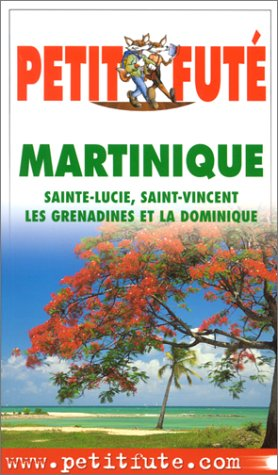 Martinique : Sainte-Lucie, Saint-Vincent, Les Grenadines et La Dominique