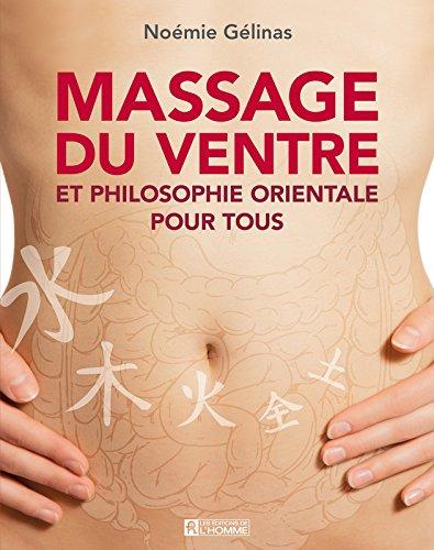 Massage du ventre et philosophie orientale pour tous
