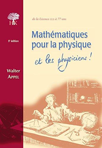 Mathématiques pour la physique et les physiciens !