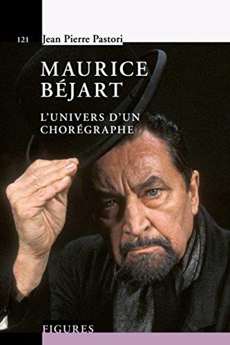 Maurice Béjart: L'univers d'un chorégraphe