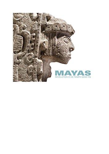 Mayas : Révélation d'un temps sans fin