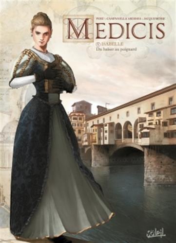 Médicis T05: Isabelle - Du baiser au poignard
