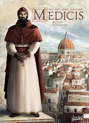 Médicis T03: Jules - De l'or à la croix