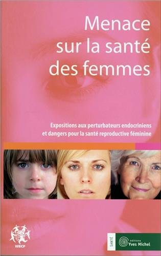 Menace sur la santé des femmes : Expositions aux perturbateurs endocriniens et dangers pour la santé reproductive…