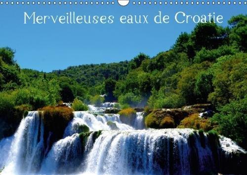 Merveilleuses eaux de Croatie (Calendrier mural 2018 DIN A3 horizontal) Dieser erfolgreiche Kalender wurde dieses Jahr…