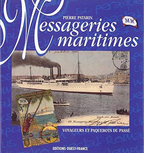 Messageries maritimes. Voyageurs et paquebots du passé