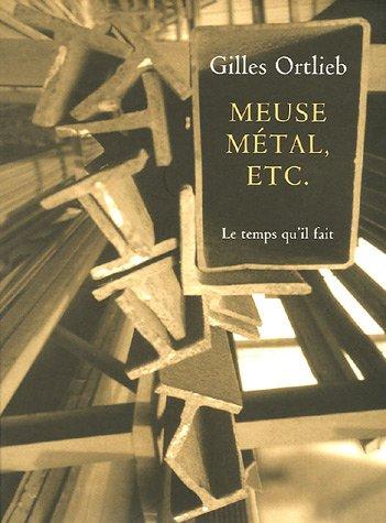 Meuse Métal, etc.