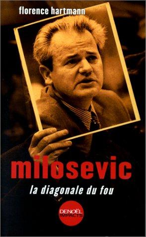 Milosevic : La diagonale du fou
