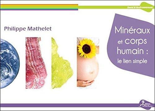 Minéraux et corps humain : le lien simple
