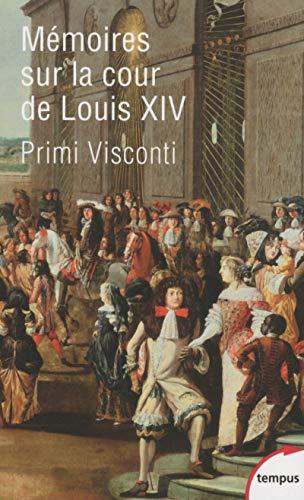 Mémoires sur la cour de Louis XIV