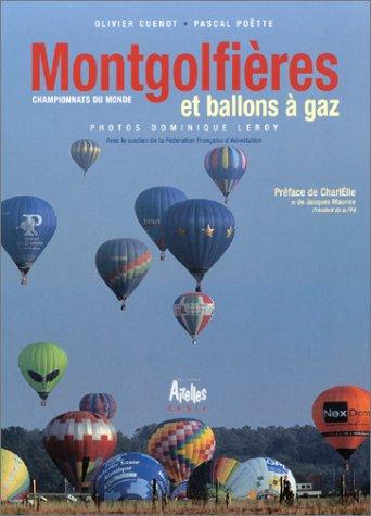 Montgolfières et ballons à gaz