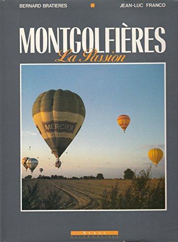 Montgolfières, la passion