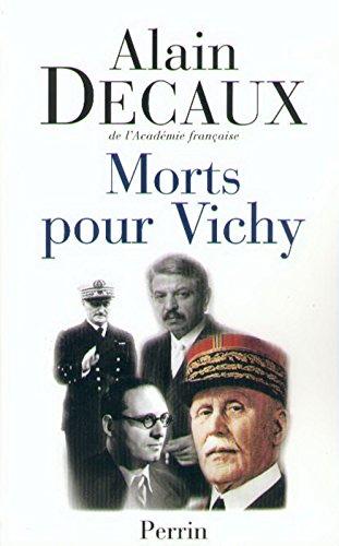 Morts pour Vichy : Pétain, Darlan, Pucheu, Laval