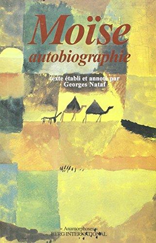 Moïse : Autobiographie