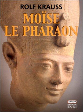 Moïse le Pharaon