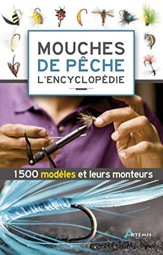 Mouches de pêche : L'encyclopédie