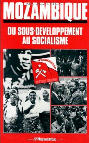 Mozambique : Du sous-développement au socialisme