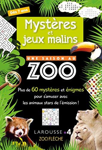 Mysteres et Jeux Malins une Saison au Zoo- Cahier de vacances