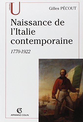 Naissance de l'Italie contemporaine 1770-1922: 1770-1922