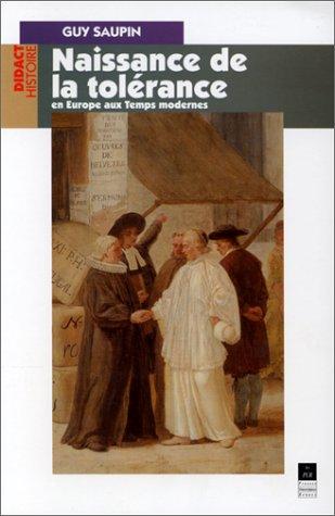 Naissance de la tolérance en Europe aux Temps modernes : XVIe-XVIIIe siècle