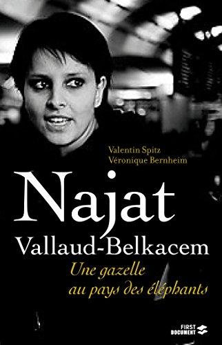 Najat Vallaud-Belkacem, la gazelle et les éléphants (Documents)