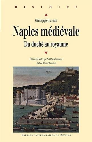 Naples médiévale : Du duché au royaume