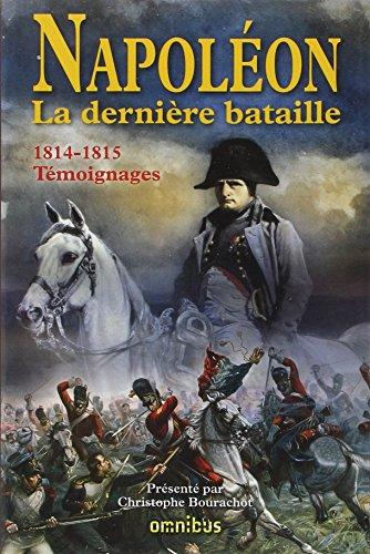 Napoléon: La dernière bataille