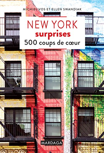 New York surprises : 500 coups de coeur