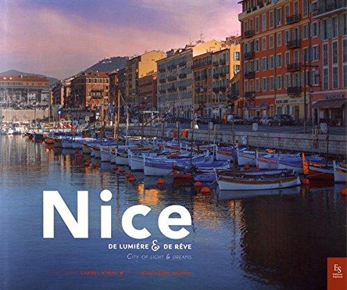 Nice - De lumière et de rêve