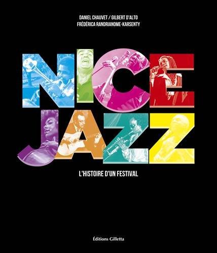 Nice Jazz : L'histoire d'un festival