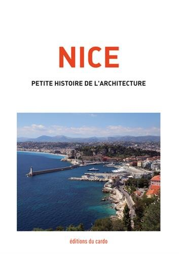 Nice : Petite histoire de l'architecture