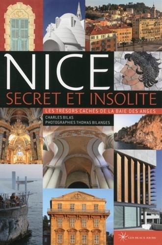 Nice secret et insolite : Les trésors cachés de la baie des Anges