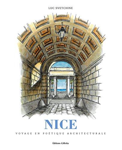 Nice, voyage en poétique architecturale