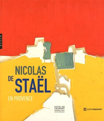 Nicolas de Staël en Provence