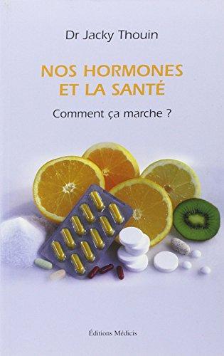 Nos hormones et la santé