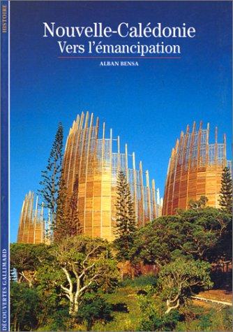 Nouvelle-Calédonie : Vers l'émancipation