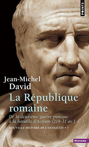 Nouvelle histoire de l'antiquité, tome 7 : La République romaine