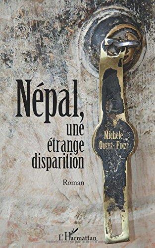 Népal, une étrange disparition: Roman