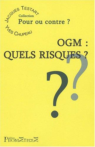OGM : Quels risques?