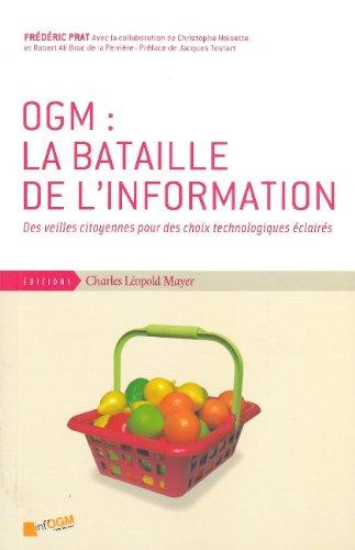 OGM : la bataille de l'information : Des veilles citoyennes pour des choix technologiques éclairés