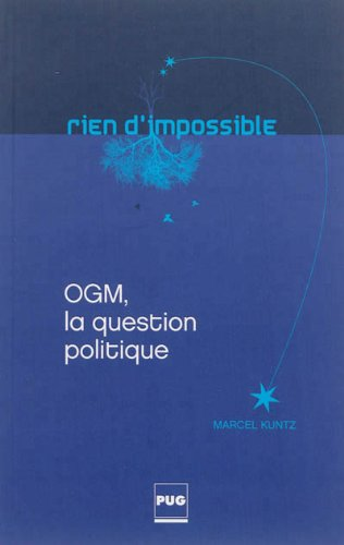 OGM, la question politique